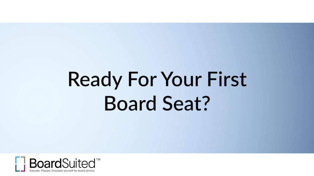 Ready for your first board seat?