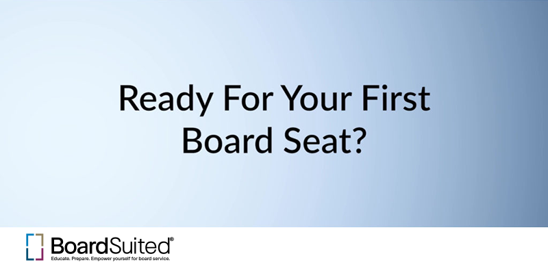 Ready for Your First Board Seat